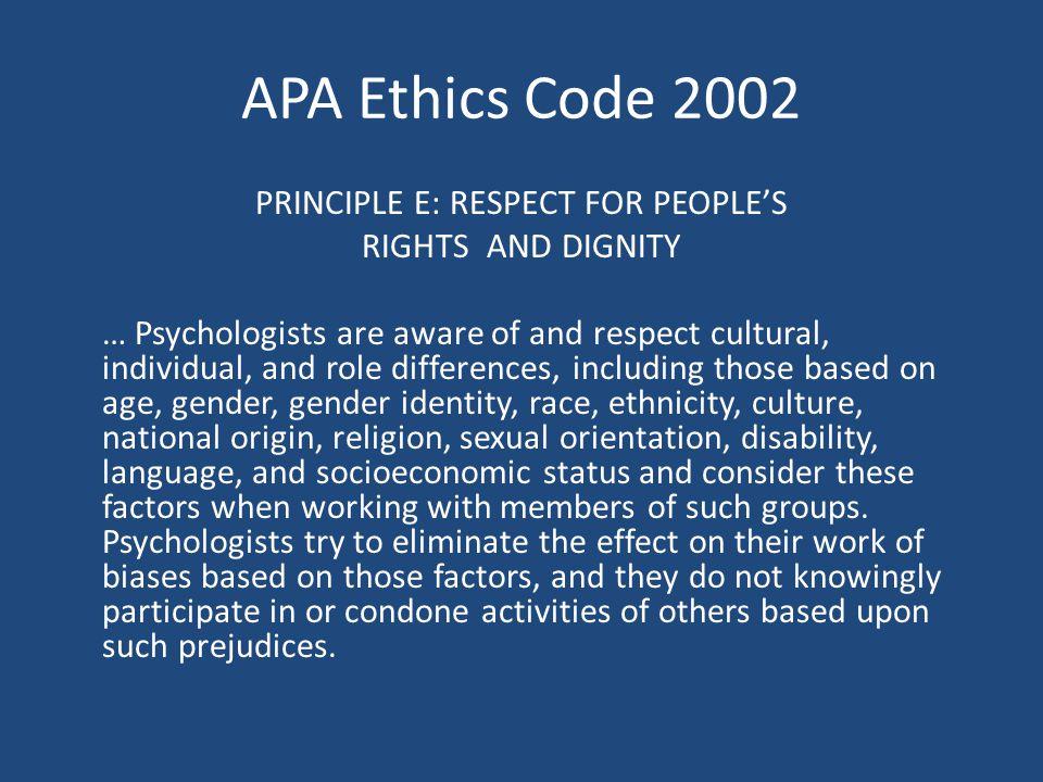 PRINCIPLE E: RESPECT FOR PEOPLE'S