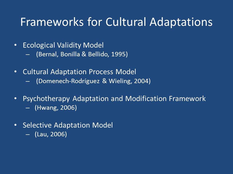 Frameworks for Cultural Adaptations