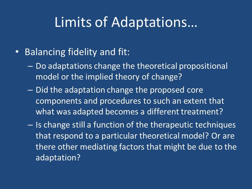 Limits of Adaptations…