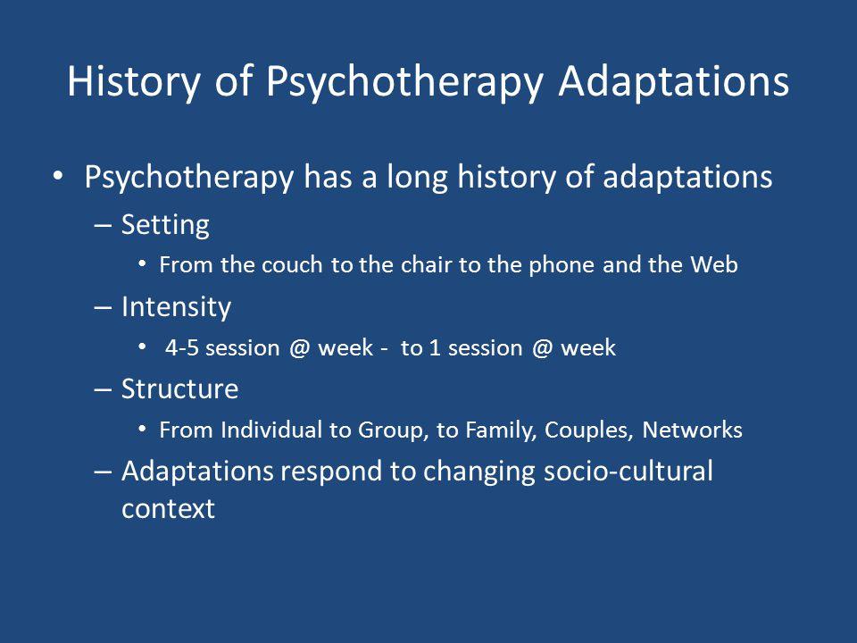 History of Psychotherapy Adaptations