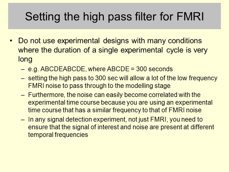 Setting the high pass filter for FMRI
