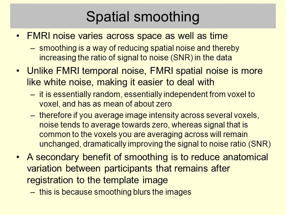 Spatial smoothing FMRI noise varies across space as well as time