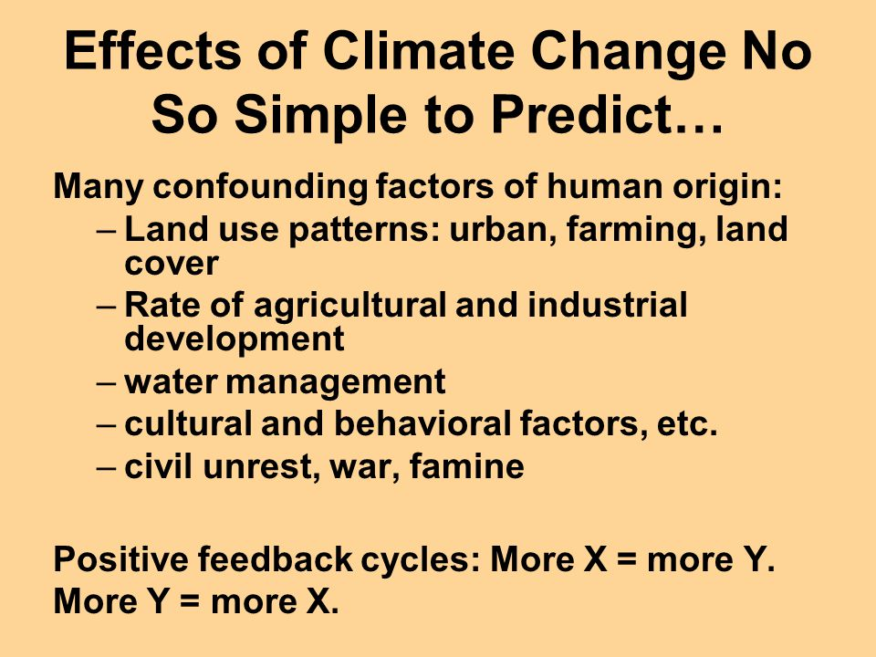 Effects of Climate Change No So Simple to Predict…