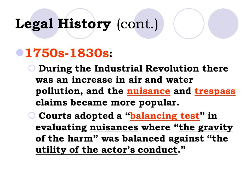 Legal History (cont.) 1750s-1830s:
