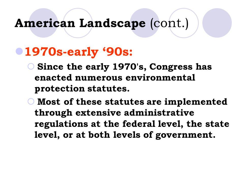 American Landscape (cont.)