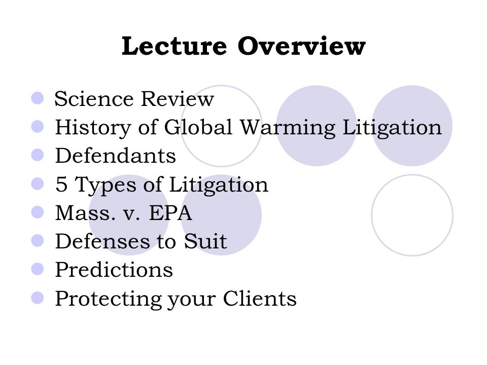 Lecture Overview Science Review History of Global Warming Litigation