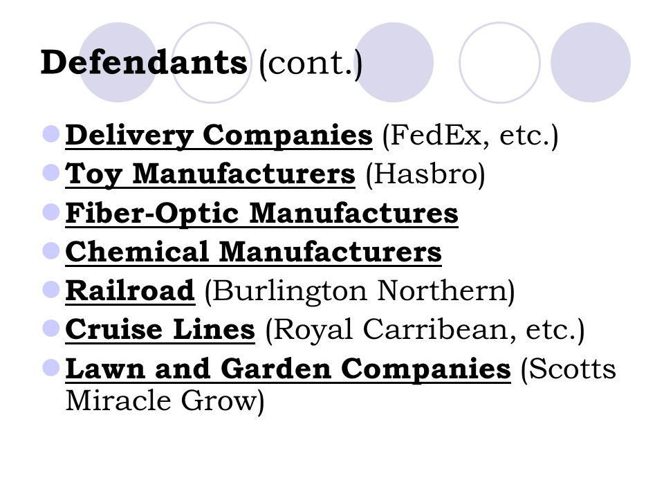Defendants (cont.) Delivery Companies (FedEx, etc.)