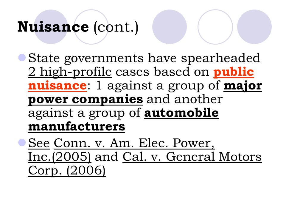Nuisance (cont.)