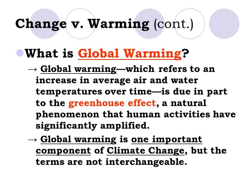 Change v. Warming (cont.)
