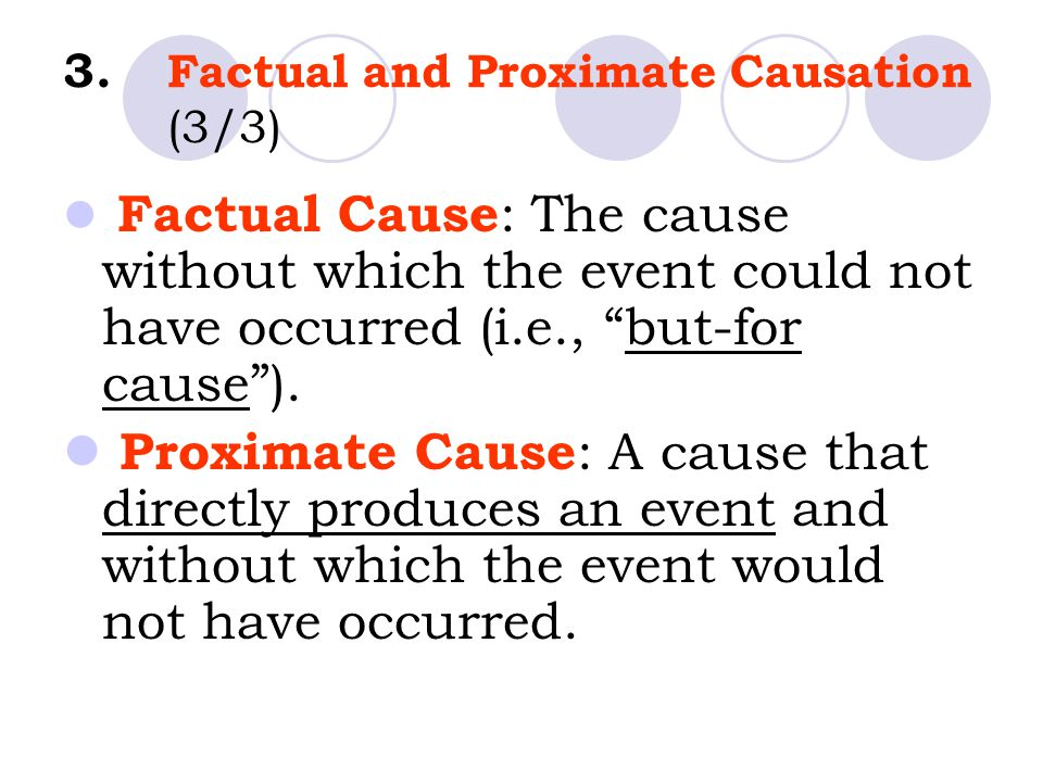 3. Factual and Proximate Causation (3/3)