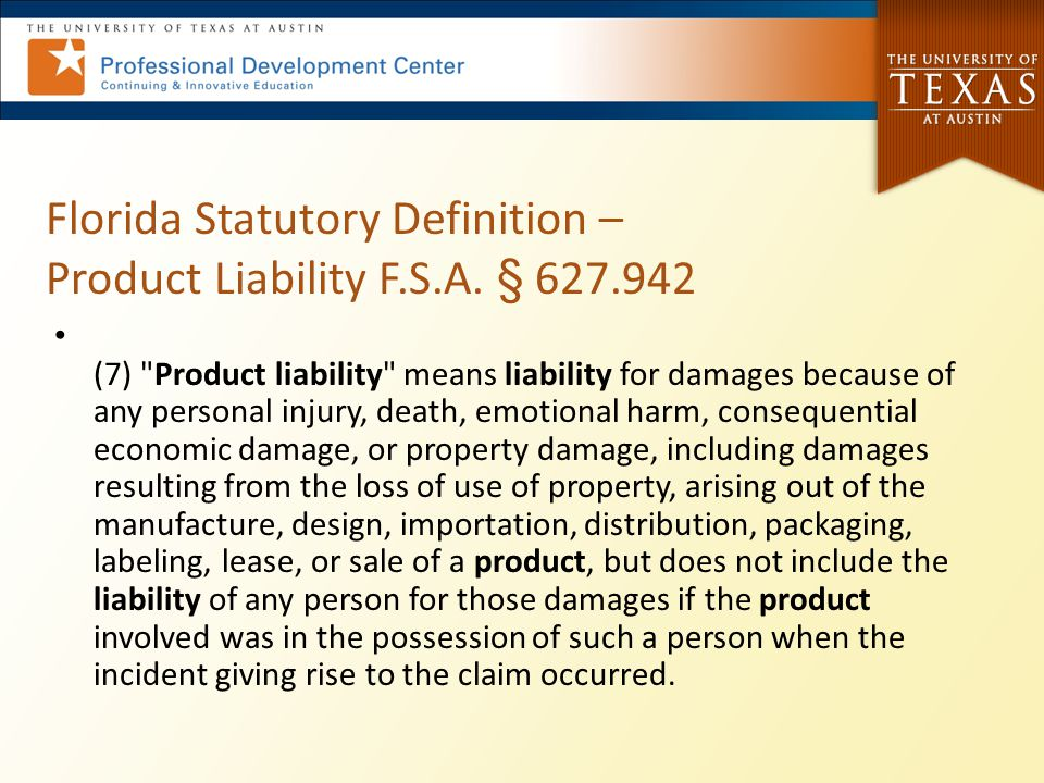 Florida Statutory Definition – Product Liability F.S.A. § 627.942