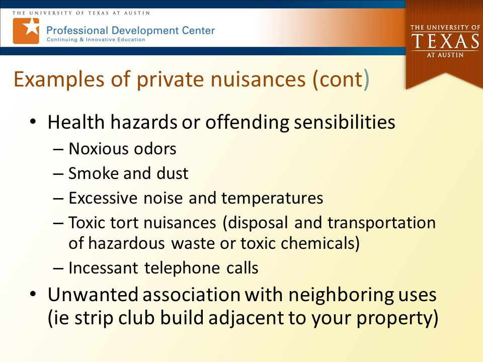 Examples of private nuisances (cont)