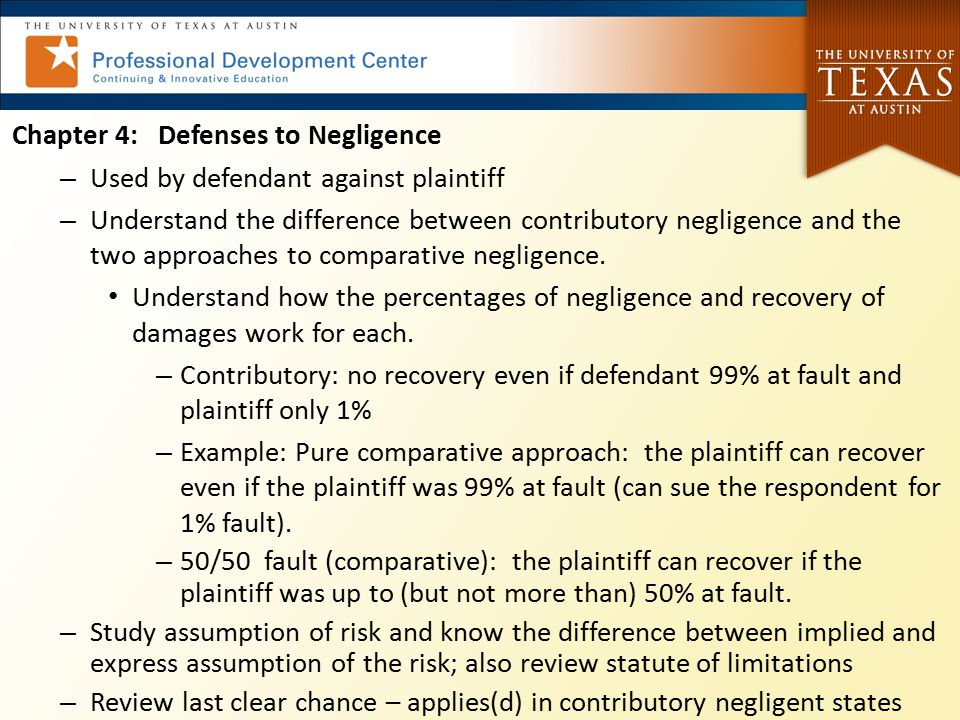 Chapter 4: Defenses to Negligence