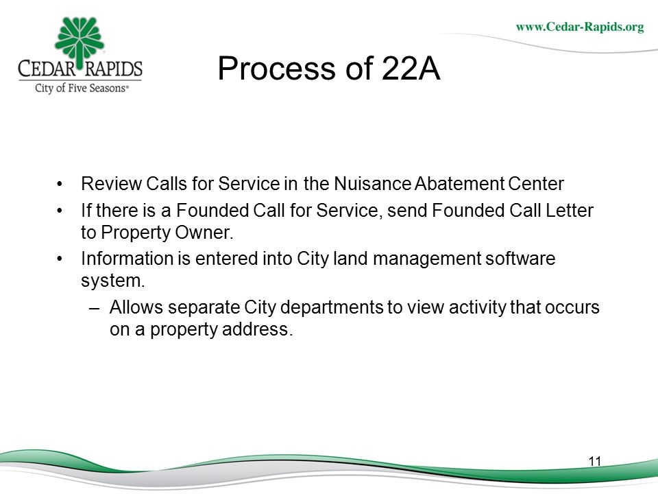 Process of 22A Review Calls for Service in the Nuisance Abatement Center.