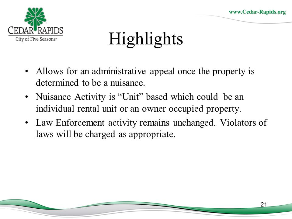 Highlights Allows for an administrative appeal once the property is determined to be a nuisance.