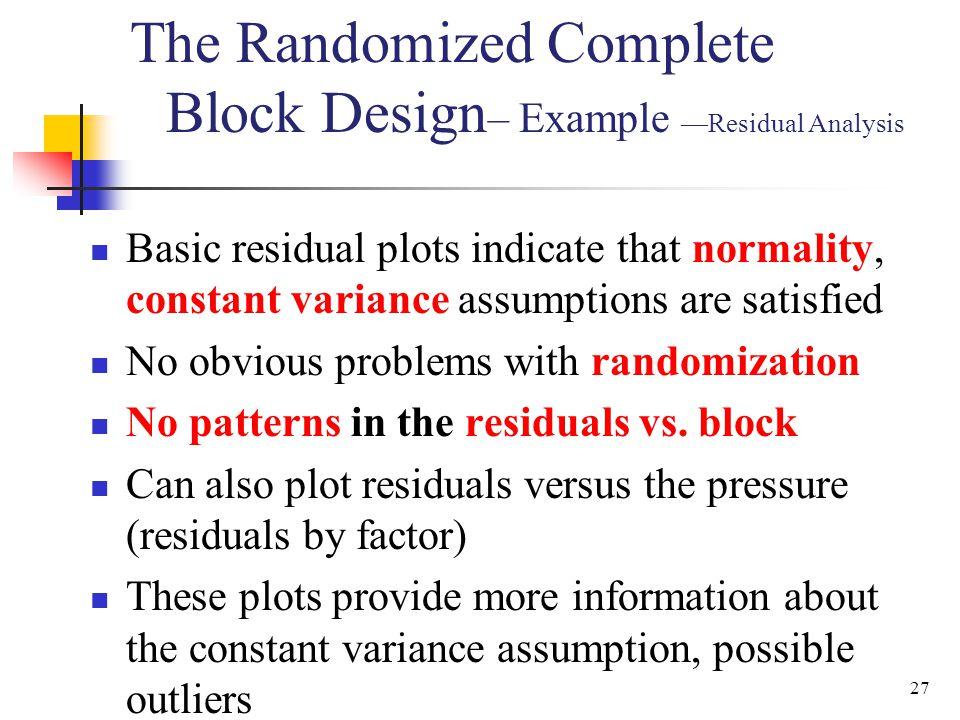 The Randomized Complete Block Design– Example —Residual Analysis