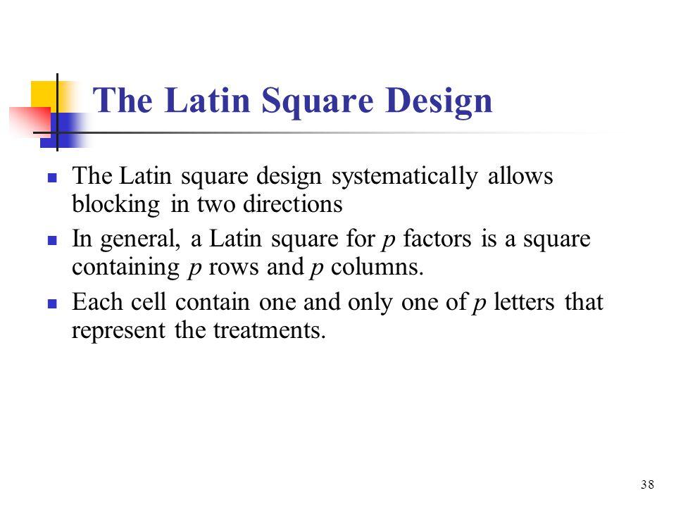 The Latin Square Design