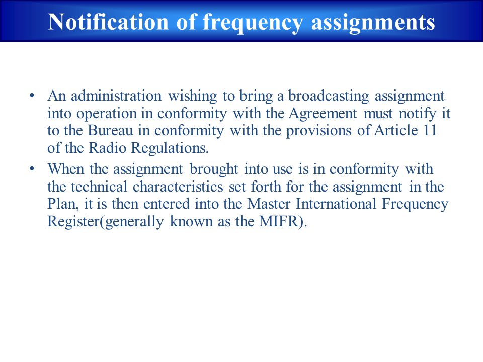 Notification of frequency assignments