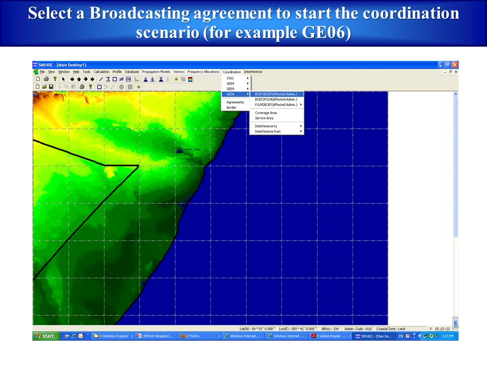 Select a Broadcasting agreement to start the coordination scenario (for example GE06)