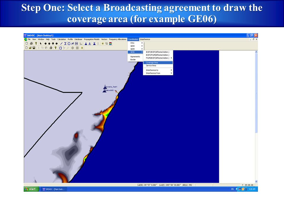 Step One: Select a Broadcasting agreement to draw the coverage area (for example GE06)