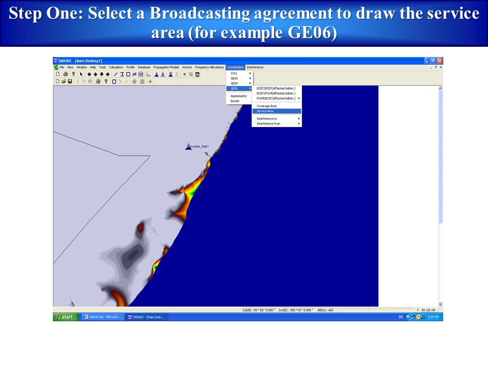 Step One: Select a Broadcasting agreement to draw the service area (for example GE06)