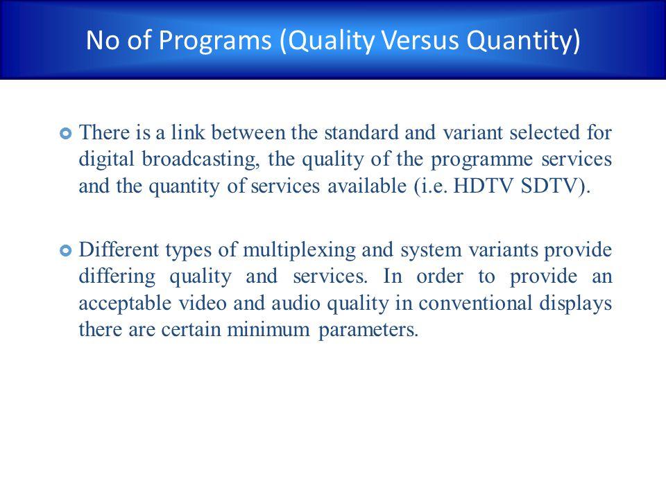 No of Programs (Quality Versus Quantity)