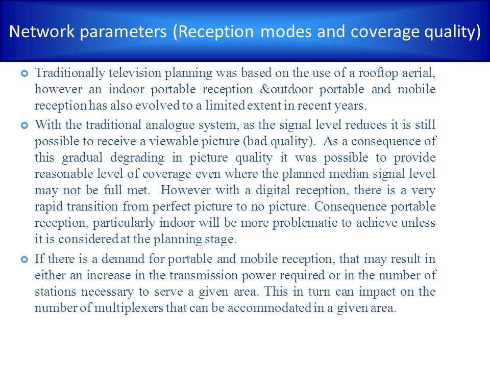 Network parameters (Reception modes and coverage quality)