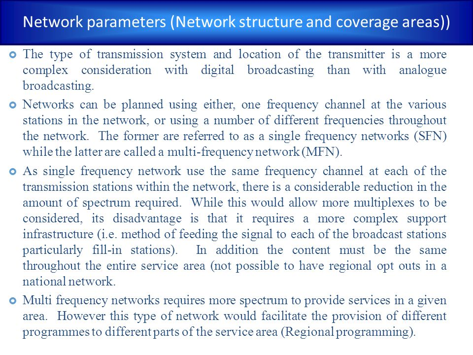 Network parameters (Network structure and coverage areas))