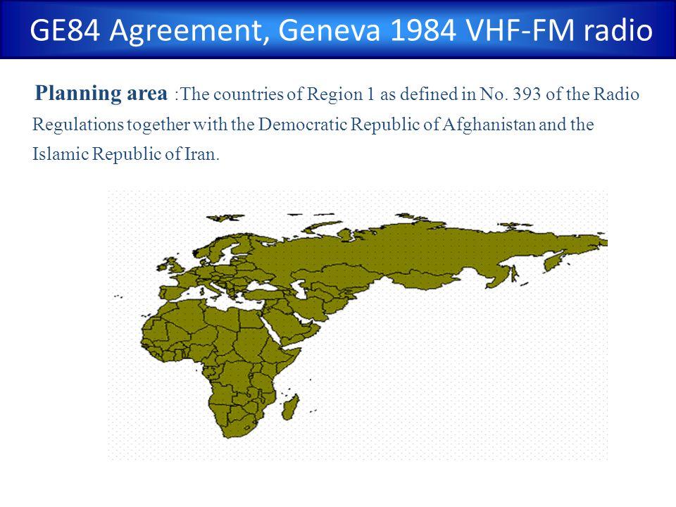 GE84 Agreement, Geneva 1984 VHF-FM radio