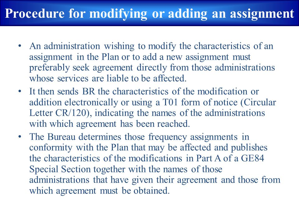 Procedure for modifying or adding an assignment