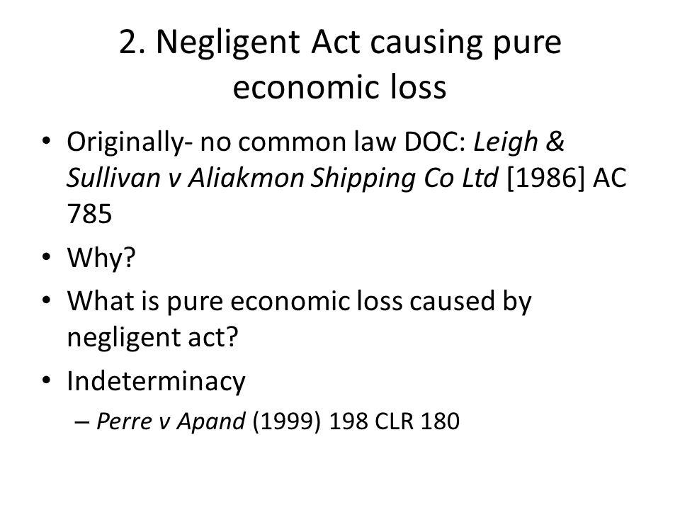 2. Negligent Act causing pure economic loss