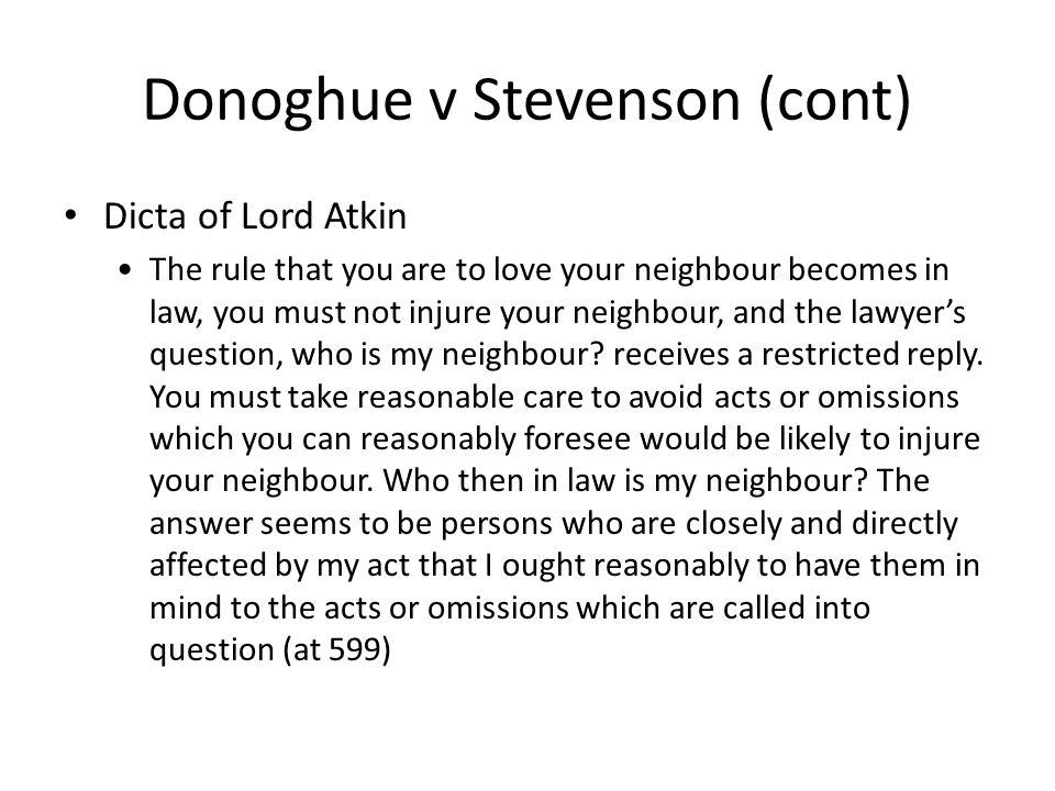 Donoghue v Stevenson (cont)