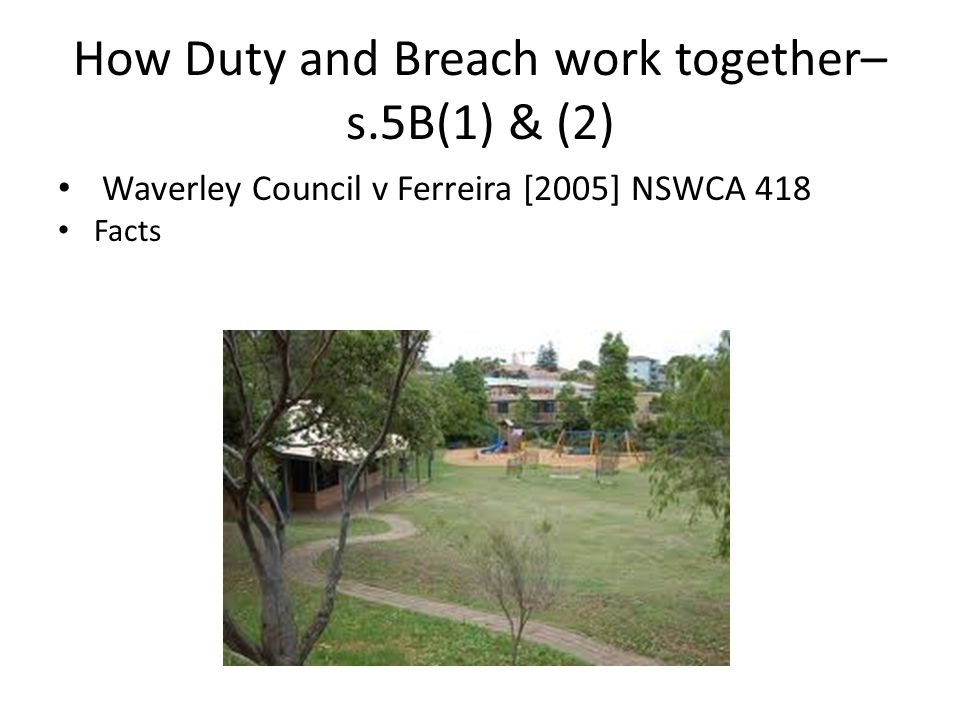 How Duty and Breach work together– s.5B(1) & (2)