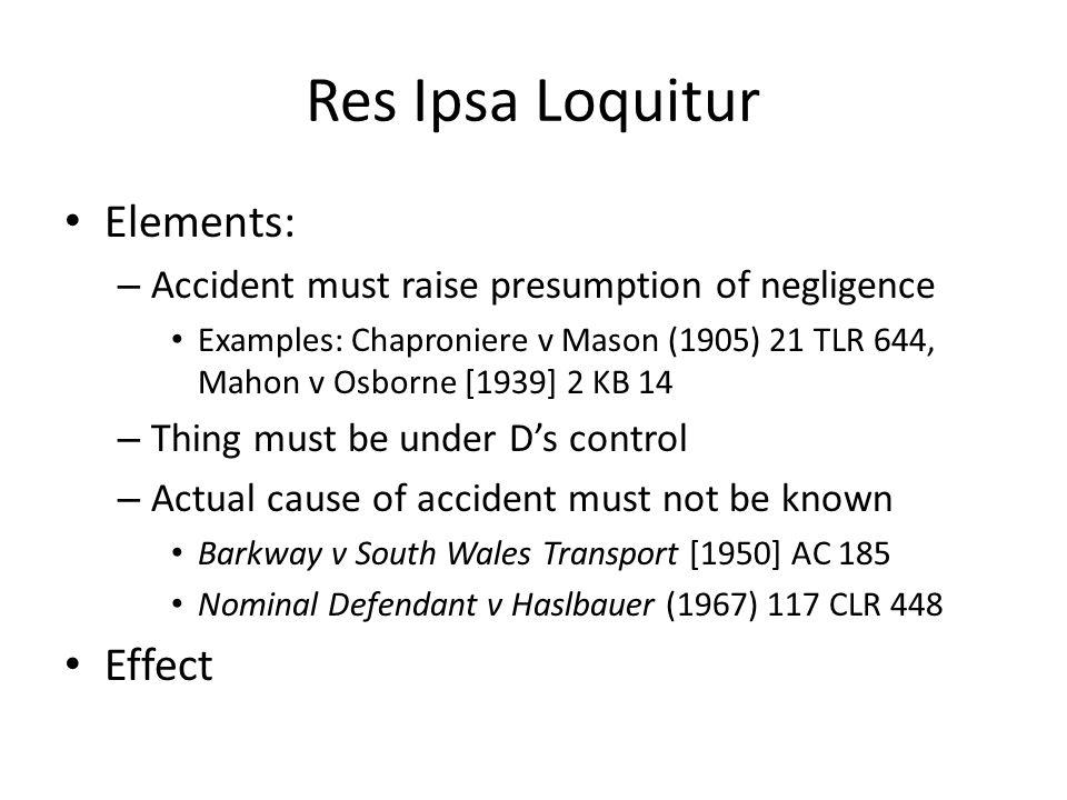 Res Ipsa Loquitur Elements: Effect