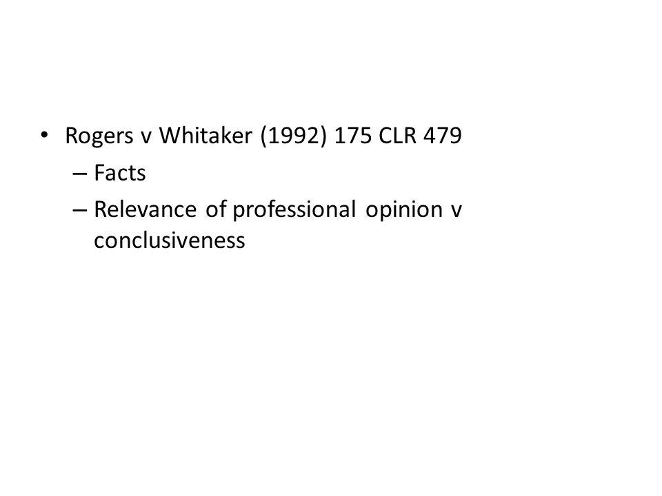 Rogers v Whitaker (1992) 175 CLR 479