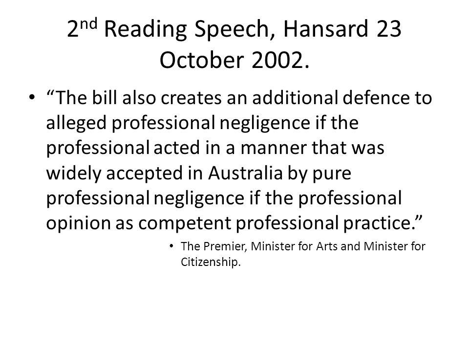 2nd Reading Speech, Hansard 23 October 2002.