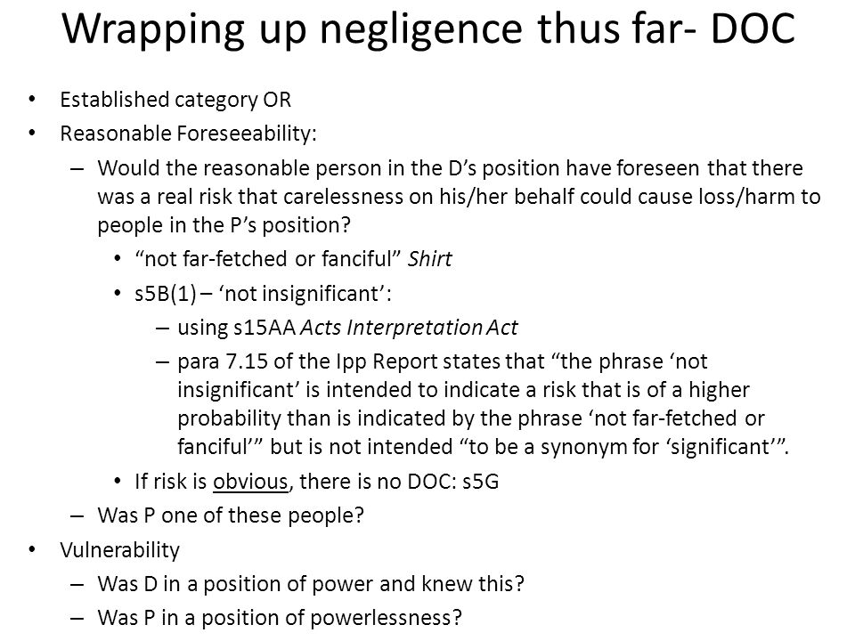 Wrapping up negligence thus far- DOC