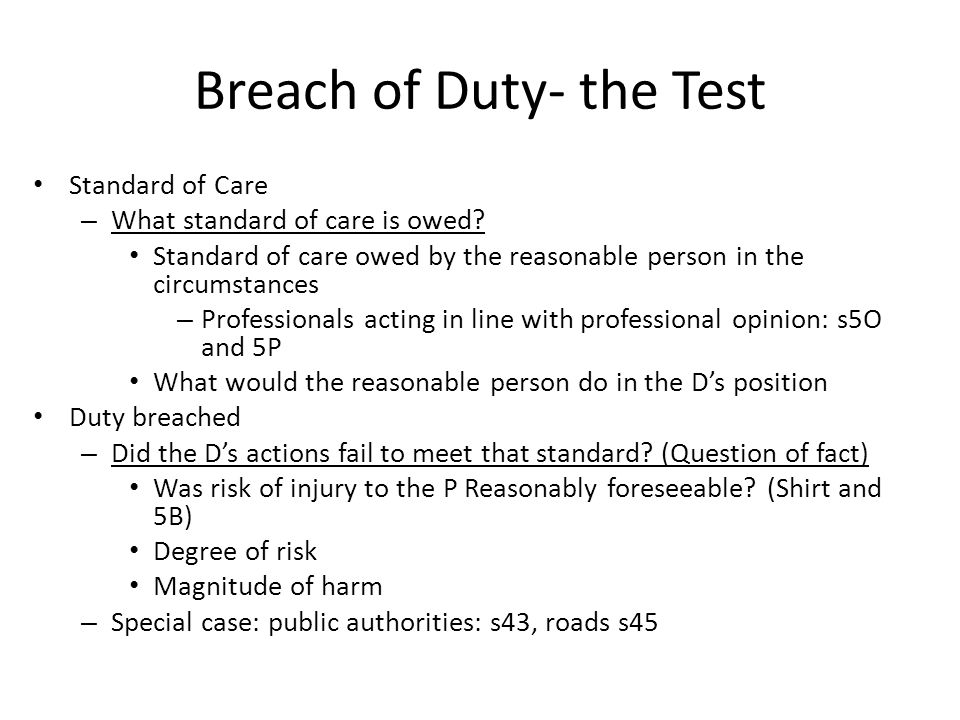 Breach of Duty- the Test