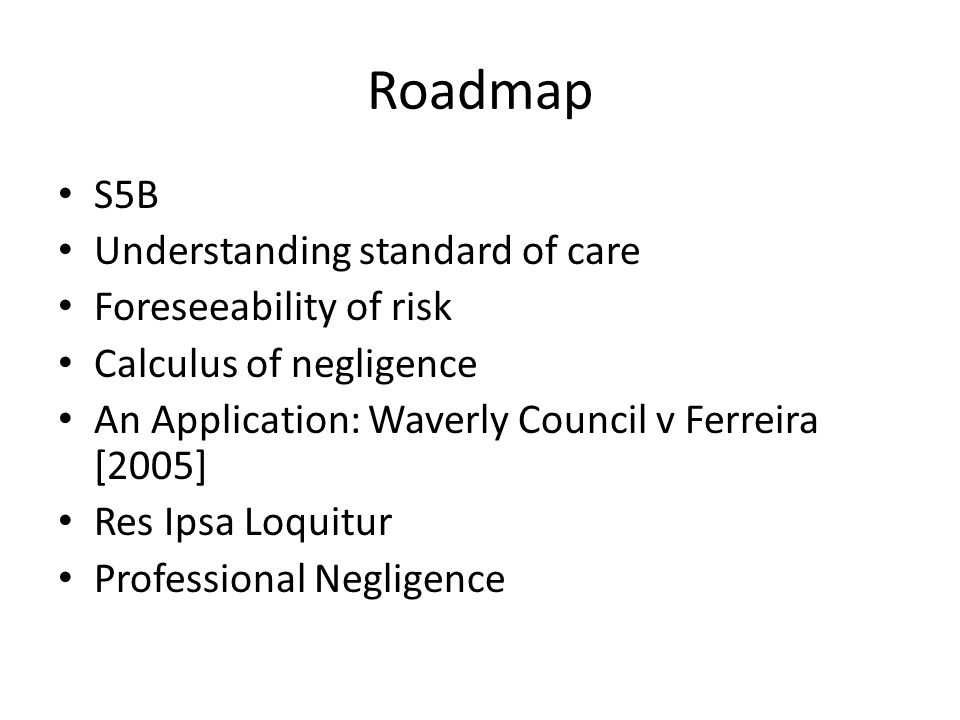 Roadmap S5B Understanding standard of care Foreseeability of risk