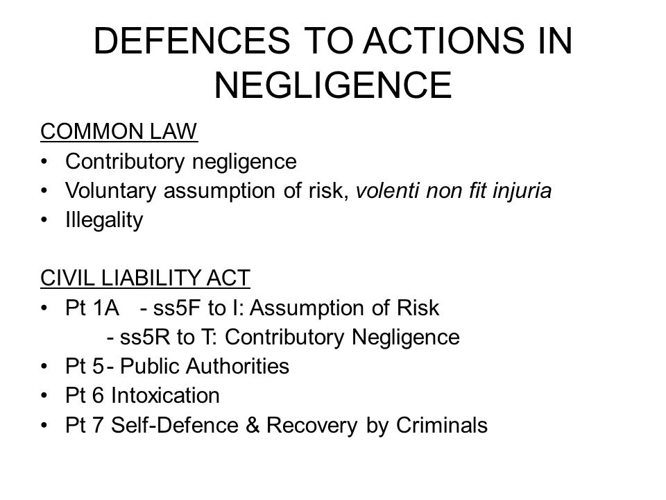 DEFENCES TO ACTIONS IN NEGLIGENCE