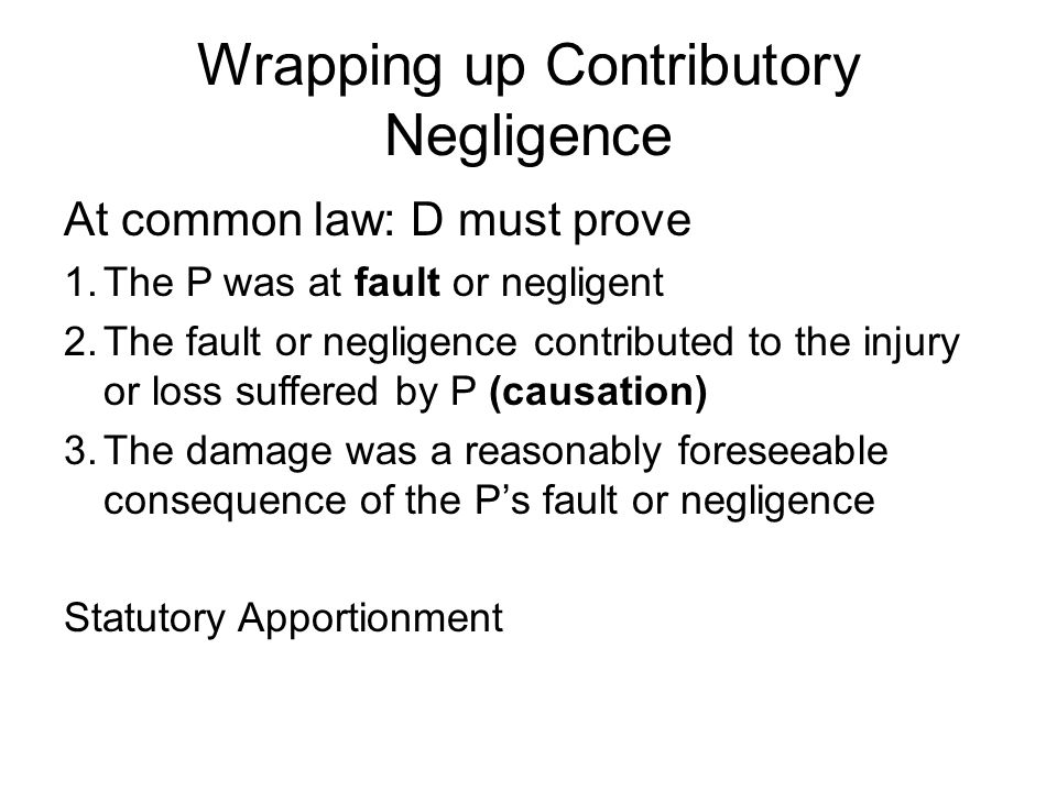 Wrapping up Contributory Negligence