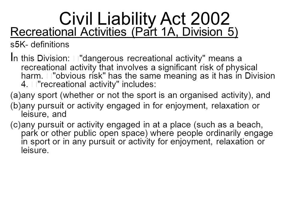 Civil Liability Act 2002 Recreational Activities (Part 1A, Division 5)