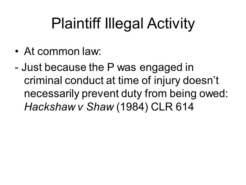Plaintiff Illegal Activity