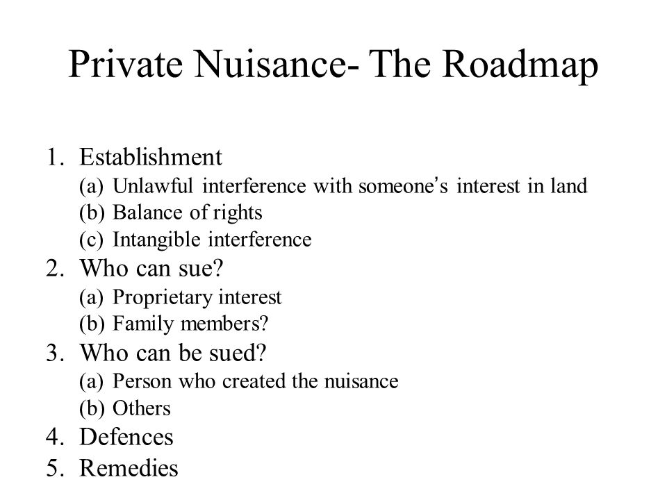 Private Nuisance- The Roadmap