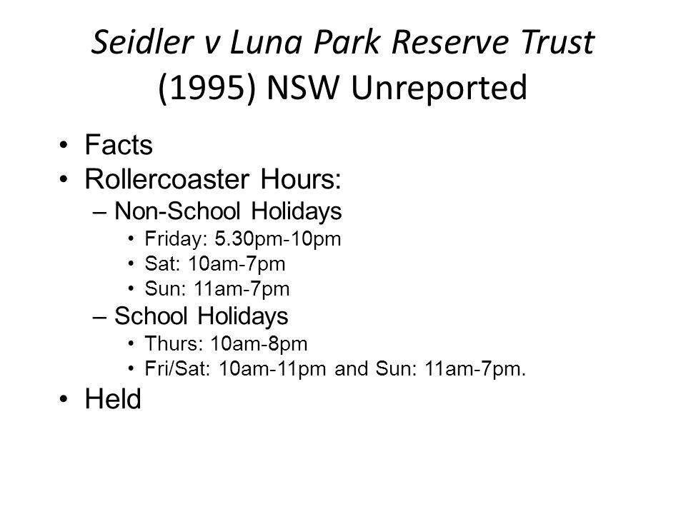 Seidler v Luna Park Reserve Trust (1995) NSW Unreported
