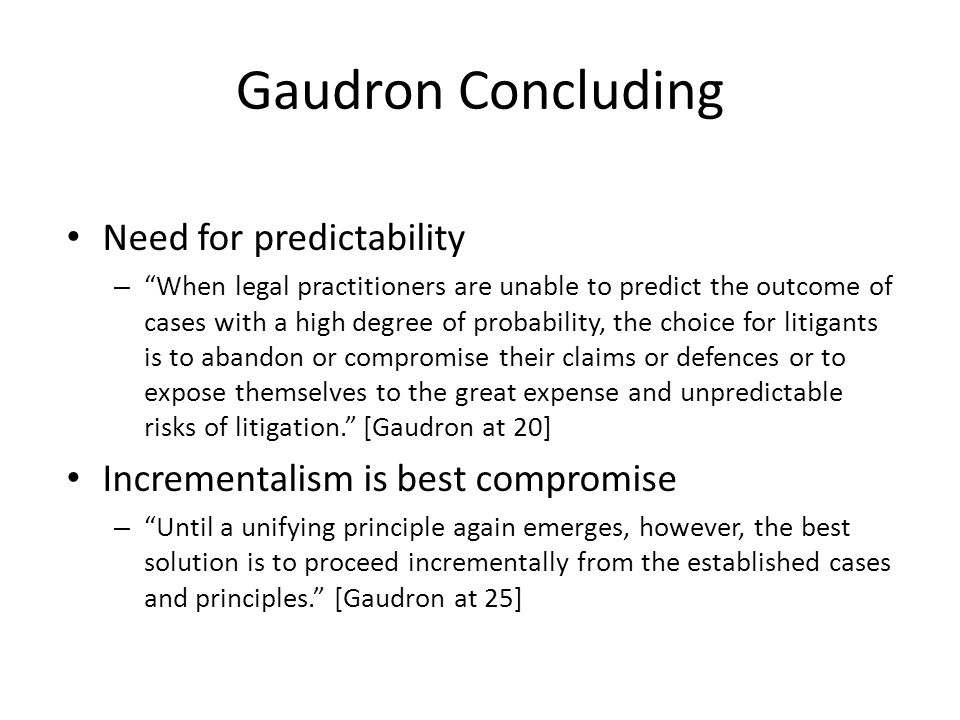 Gaudron Concluding Need for predictability
