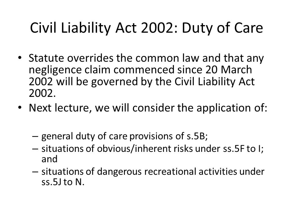 Civil Liability Act 2002: Duty of Care