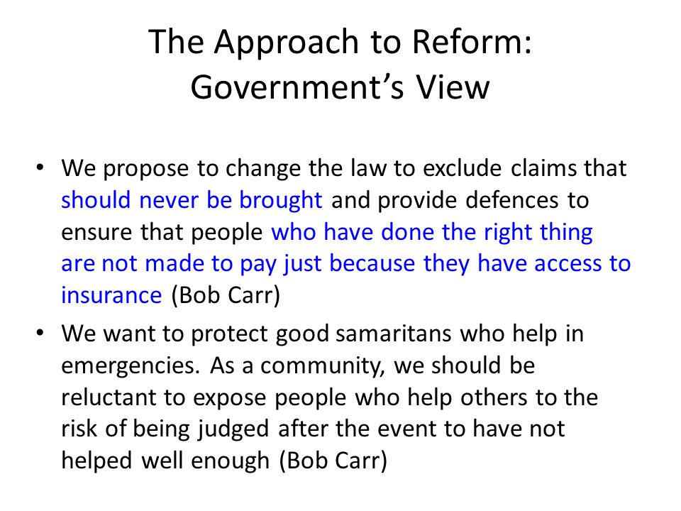 The Approach to Reform: Government's View