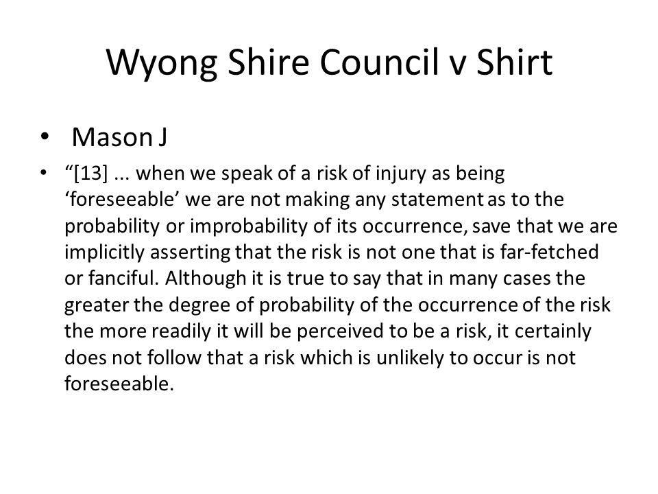 Wyong Shire Council v Shirt