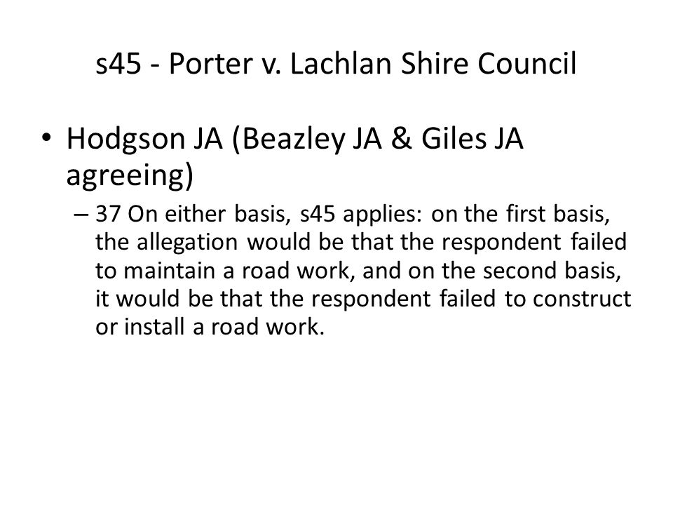 s45 - Porter v. Lachlan Shire Council